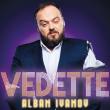 Spectacle ALBAN IVANOV - VEDETTE à VELAUX @ ESPACE NOVA VELAUX - A - Billets & Places
