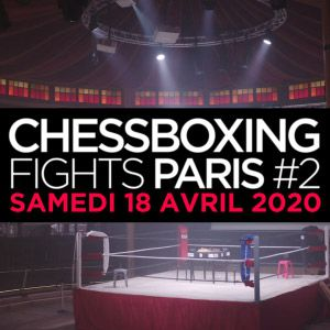 Chessboxing Fights #2 Paris