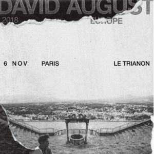 David August  @ Le Trianon - Paris