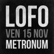 Concert LOFOFORA à TOULOUSE @ LE METRONUM - Billets & Places