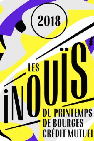 Concert LES iNOUïS DU PRINTEMPS DE BOURGES CRÉDIT MUTUEL à Paris @ FGO-Barbara - Billets & Places