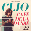 Concert CLIO à Paris @ Café de la Danse - Billets & Places