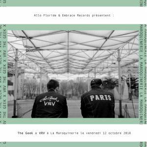 The Geek x VRV @ La Maroquinerie - PARIS
