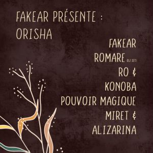 Fakear Présente Orisha