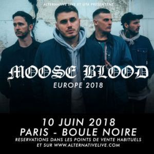 MOOSE BLOOD + GUESTS @ La Boule Noire - PARIS