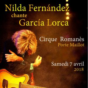 NILDA FERNANDEZ chante GARCIA LORCA @ Chapiteau du Cirque Romanes  - PARIS