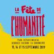 Festival FETE DE L'HUMANITE - ENTREE à LA COURNEUVE @ Parc Départemental Georges Valbon - Billets & Places