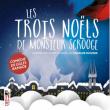 Spectacle LES TROIS NOELS DE MONSIEUR SCROOGE