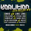 Concert Koalition Acid Edition #2