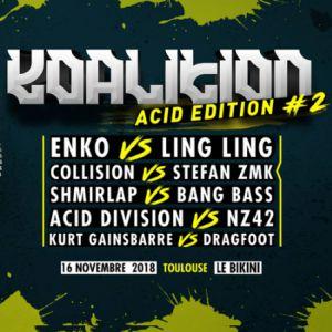 Koalition Acid Edition #2 @ LE BIKINI - RAMONVILLE