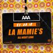 Soirée AAA : LA MAMIE'S ALL NIGHT LONG