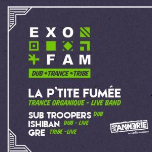 La P'tite Fumée + Ishiban + Subtroopers + Gre