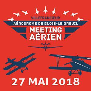 MEETING AERIEN 2018 @ Aérodrome Blois Le Breuil - VILLEFRANCOEUR