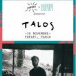 Concert Talos à PARIS @ Pop-Up! - Billets & Places