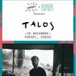 Concert Talos à PARIS @ Pop-Up! - Billets & Places