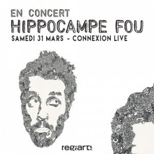 HIPPOCAMPE FOU  @ Connexion Live - Toulouse
