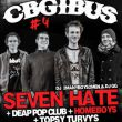 Affiche Cbgibus #4 seven hate + dead pop club + homeboys + topsy tuvy's