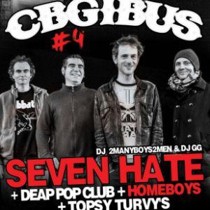 CBGIBUS #4 Seven Hate + Dead Pop Club + Homeboys + Topsy Tuvy's @ Gibus Live - PARIS