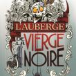 Spectacle L'AUBERGE DE LA VIERGE NOIRE