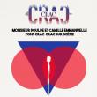 """Théâtre """"MONSIEUR POULPE & CAMILLE EMMANUELLE FONT CRAC CRAC EN PUBLIC"""""""