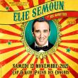 Spectacle ELIE SEMOUN ET SES MONSTRES à AGDE @ Palais des Congrès Cap d'Agde Méditerranée - Billets & Places