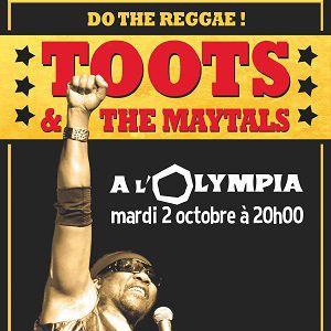 TOOTS & THE MAYTALS  @ L'Olympia - Paris