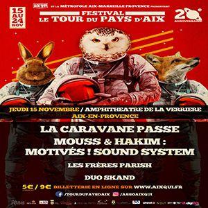 Concert La Caravane Passe x Mouss & Hakim  à Aix En Provence @ Amphithéâtre de la Verrière - Billets & Places
