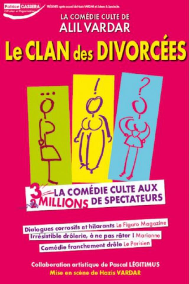 Théâtre LE CLAN DES DIVORCEES à Bressuire @ BOCAPOLE - Espace Europe - Billets & Places