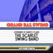 Soirée LE GRAND BAL SWING w/ THE SCARLET SWING BAND