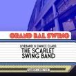 Soirée LE GRAND BAL SWING w/ THE SCARLET SWING BAND à Paris @ La Bellevilloise - Billets & Places