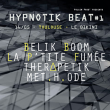 Concert HYPNOTIK BEAT #1