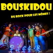 Spectacle BOUSKIDOU - A FOND