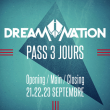 FORFAIT 3 JOURS // DREAM NATION FESTIVAL 2018 + OPENING + CLOSING