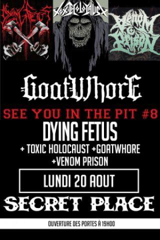 Concert Dying Fetus x Toxic Holocaust x Goatwhore x Venom Prison à MTP à SAINT JEAN DE VÉDAS @ SECRET PLACE - Billets & Places