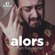 "Spectacle ROMAN FRAYSSINET ""alors"""