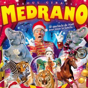 Medrano Le Grand Cirque de Noël à AIX EN PROVENCE @ Parking du vide grenier au pont de l'arc  - Aix en provence