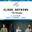 Concert CLOUD NOTHINGS + THE HOTELIER