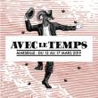 Concert FESTIVAL AVEC LE TEMPS 2019 CATASTROPHE à Marseille @ Cabaret Aléatoire - Billets & Places