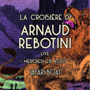 La Croisière D'arnaud Rebotini