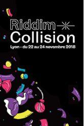 Festival FESTIVAL RIDDIM COLLISION #20 - JEANNE ADDED + LAAKE + (...)