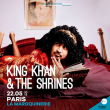 Concert King Khan & The Shrines à Paris @ La Maroquinerie - Billets & Places