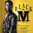 Concert BLACK M à DOLE @ La Commanderie - Dole - Billets & Places