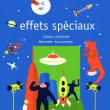 Expo Cahier d'activités : Effets spéciaux, crevez l'écran