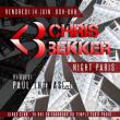Soirée CHRIS BEKKER NIGHT PARIS