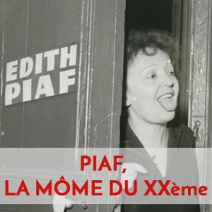 Billets PIAF, La Môme du XXème - Fondation Manuel Rivera-Ortiz
