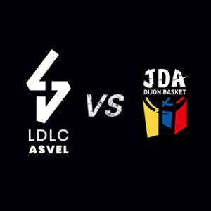 LDLC ASVEL / DIJON @ Astroballe - Villeurbanne
