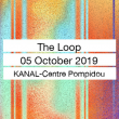 Festival NUITS SONORES BRUSSELS : THE LOOP @ KANAL-Centre Pompidou