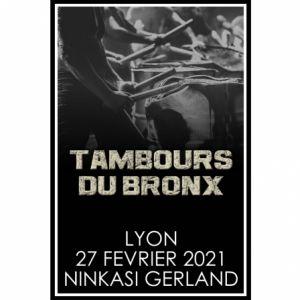 LES TAMBOURS DU BRONX + Guest @ Ninkasi Gerland / Kao - LYON
