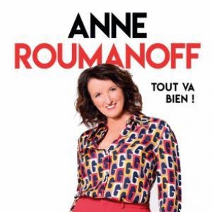 "Anne Roumanoff ""Tout Va Bien!"""