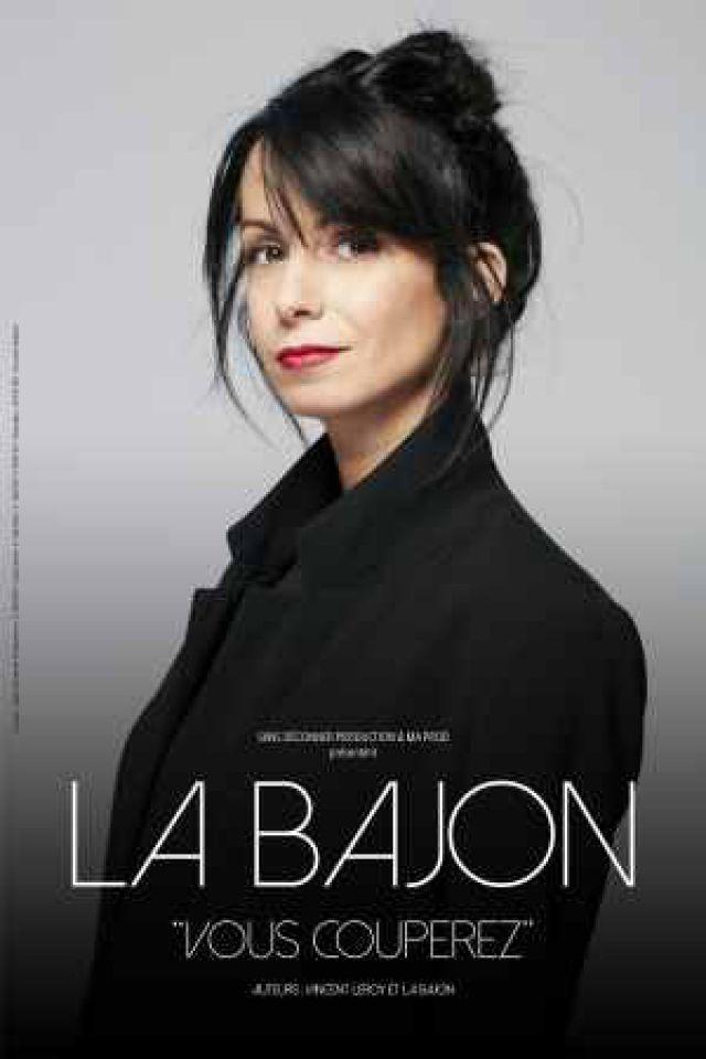 LA BAJON @ Acte 2 Théâtre - LYON